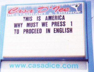 Casa D'Ice, North Versailles PA, sign- This is America - why must we press 1 for English