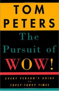 Cover image of Tom Peters The Pursuit of Wow!