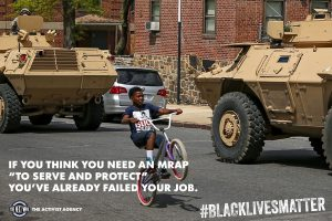 If you think you need an MRAP to serve and protect you've already failed your job