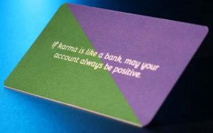 """Good karma notary card back- """"if karma is like a bank, may your account always be positive"""""""